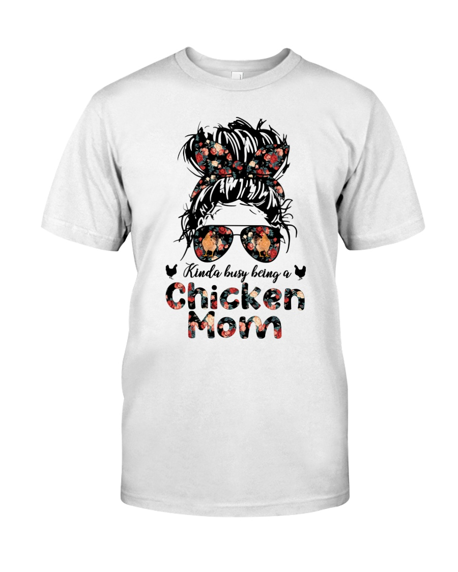 Kinda Busy Being A Chicken Mom Shirt 10
