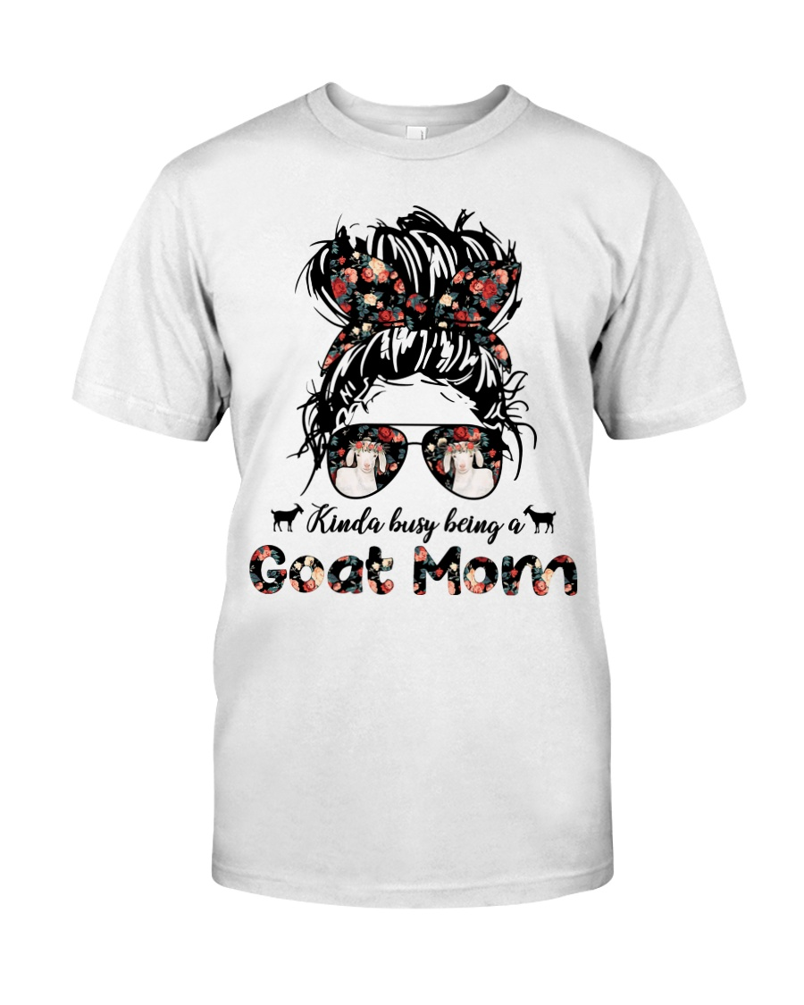 Kinda Busy Being A Goat Mom Shirt 13