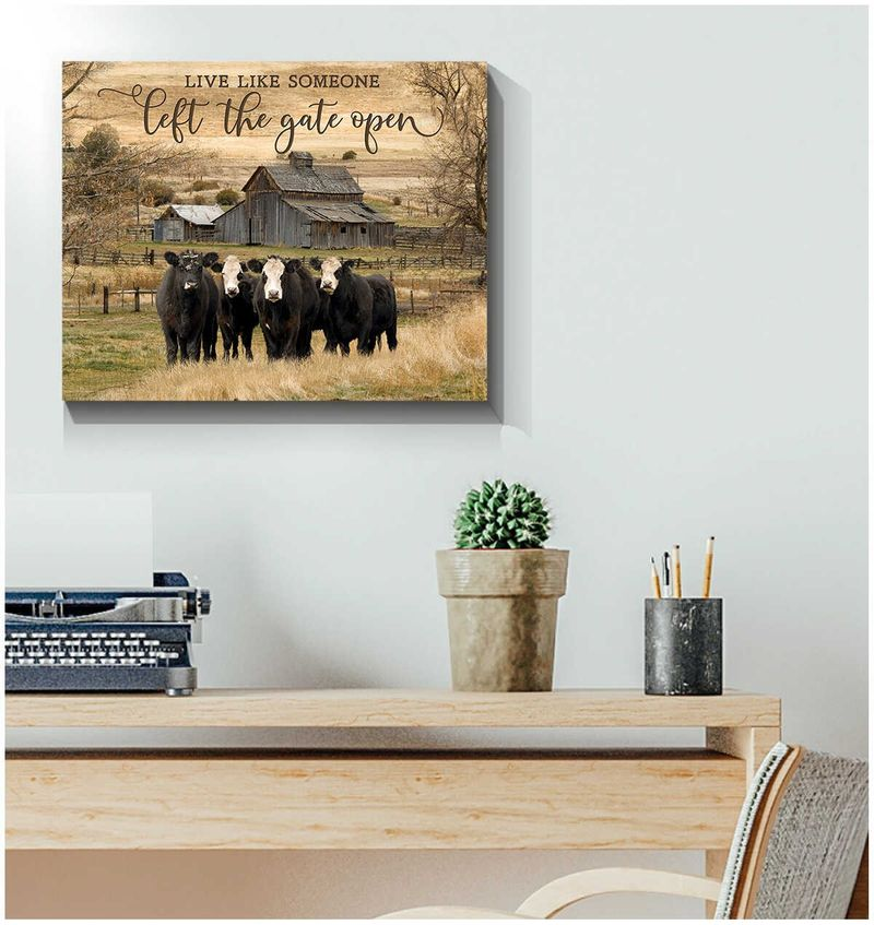 Live like someone left the gate open cow wall art 9