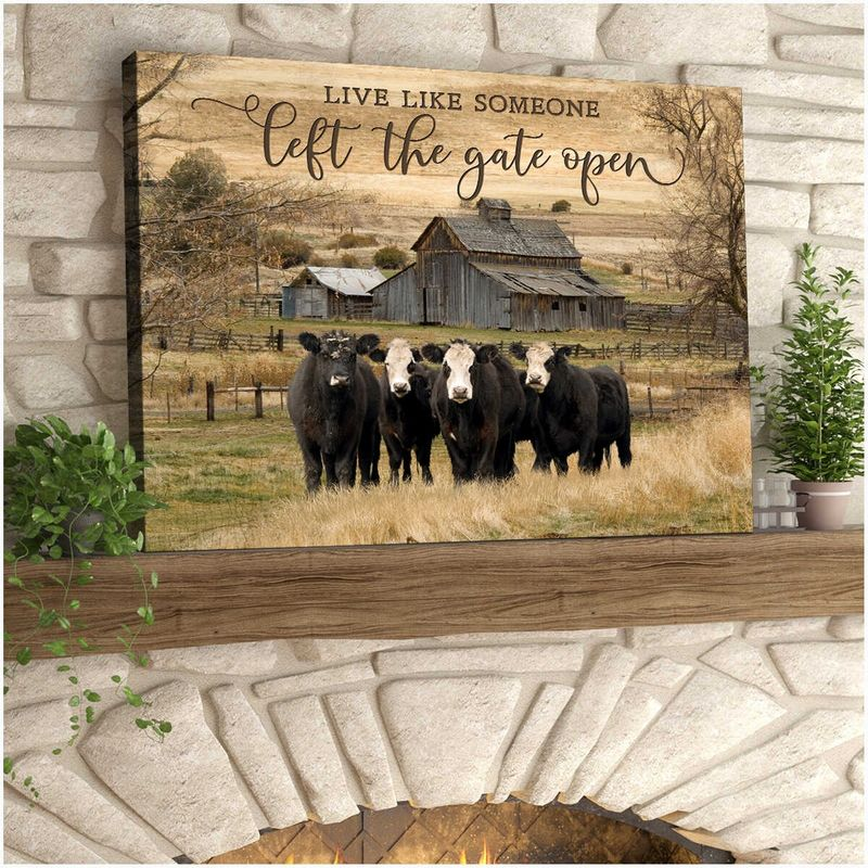 Live like someone left the gate open cow wall art 11