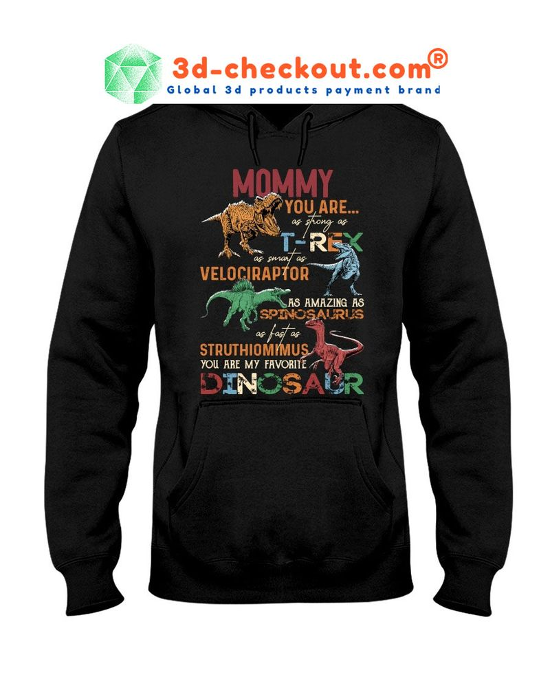 Mommy dinosaur you are strong T-shirt 9