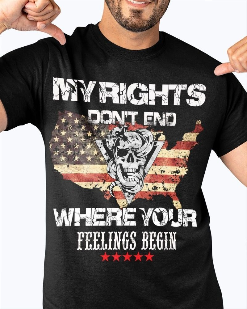 My rights don't end where your feelings begin shirt 6