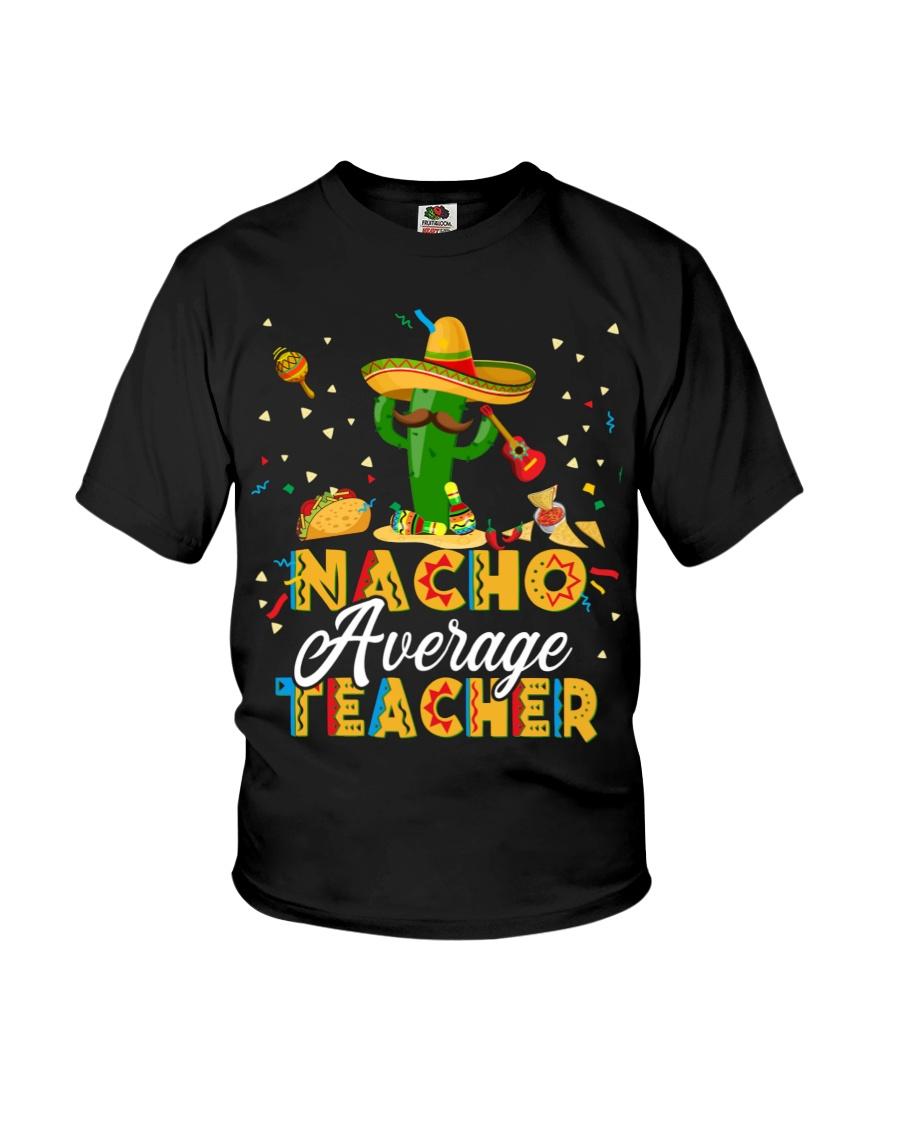 Nacho Average Teacher Shirt 13