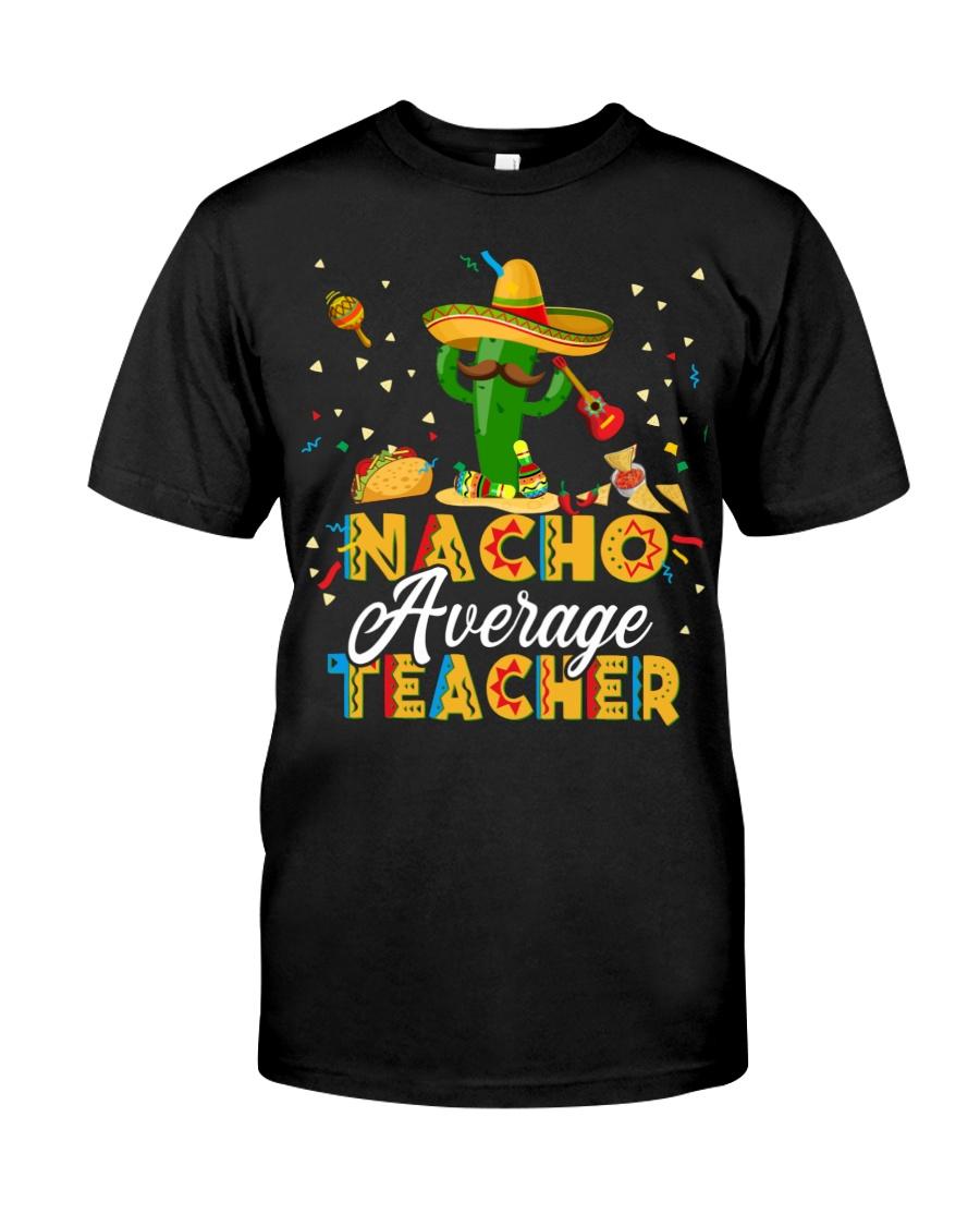 Nacho Average Teacher Shirt 12
