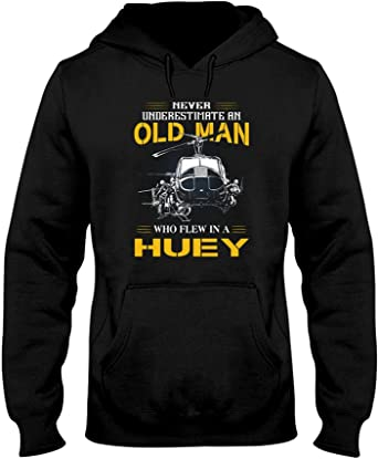 Never Underestimate An Old Man Who Flew In A Huey Shirt 6