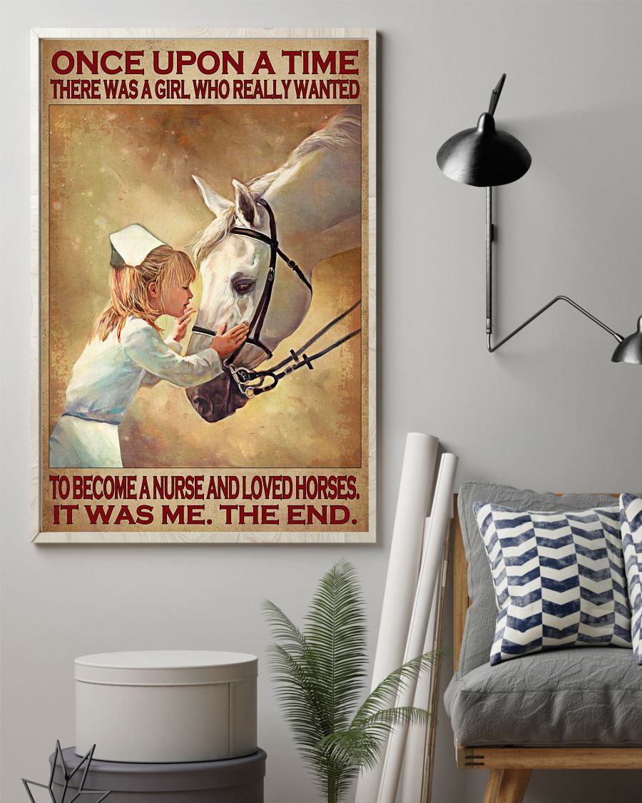 Once upon a time there was a girl who really wanted to become a nurse and loved horses poster 10