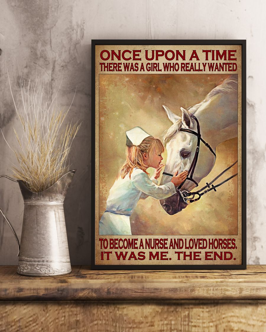 Once upon a time there was a girl who really wanted to become a nurse and loved horses poster 11