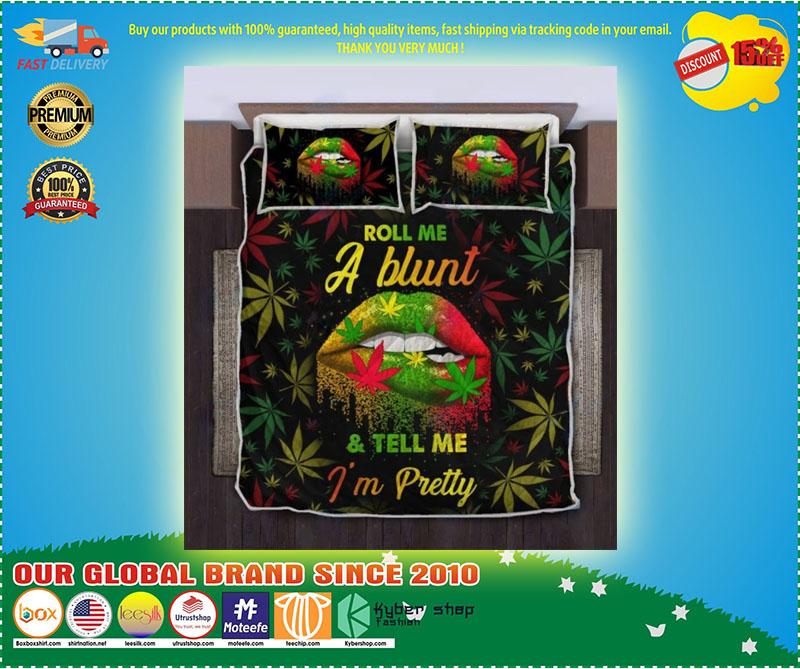 Roll me a blunt and tell me I'm pretty quilt bedding set 11