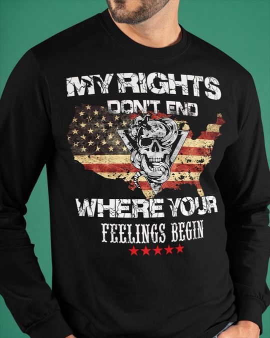 Skull My Rights Don't end Where Your Feelings Begin Shirt 6