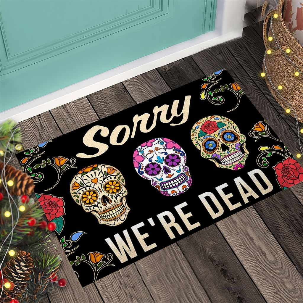 Skull coloful sorry we're dead doormat 8
