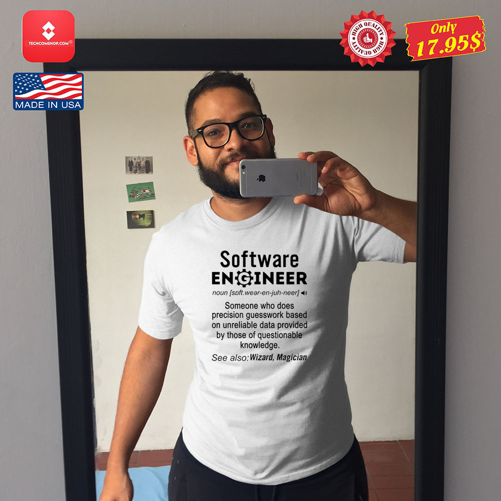 Software engineer definition funny Shirt 8