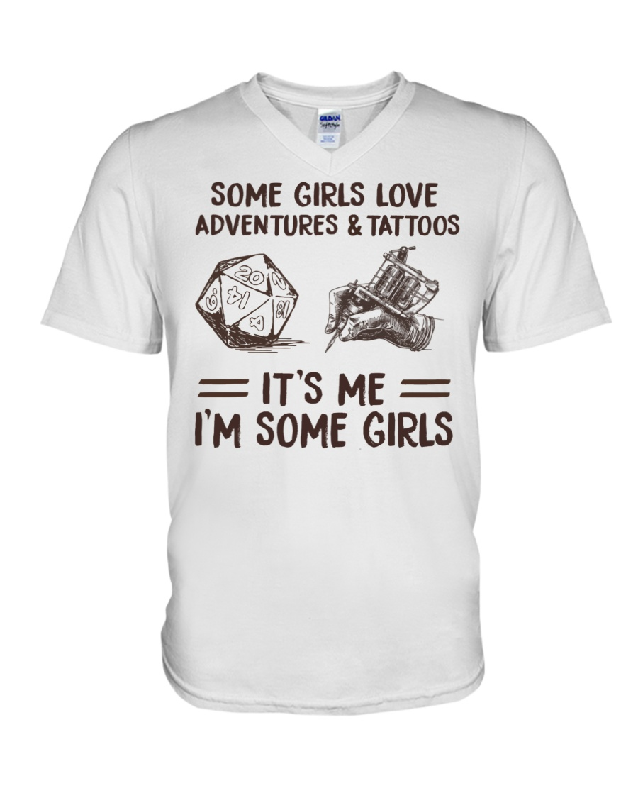Some Girl Love Adventures And Tattoos It's Me I'm Some Girls Shirt 11