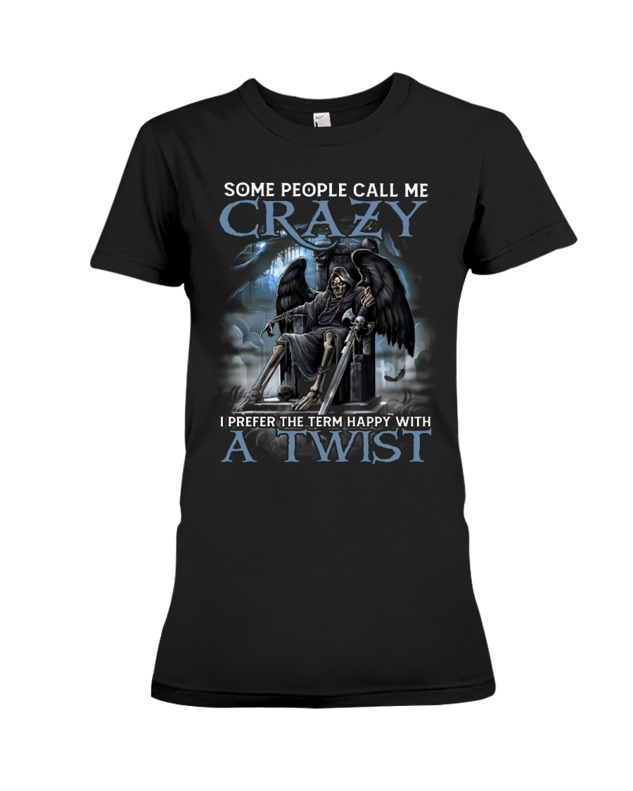 Some People Call Me Crazy Shirt 10
