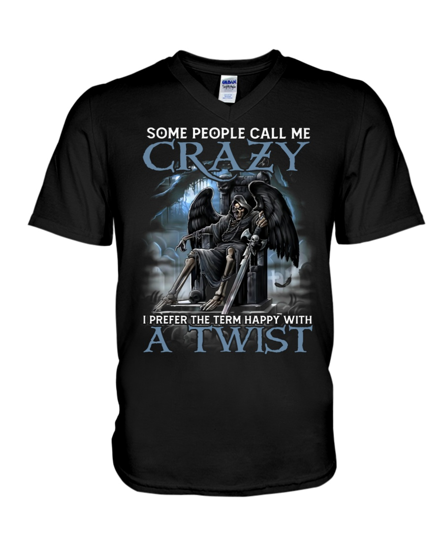 Some People Call Me Crazy Shirt 11