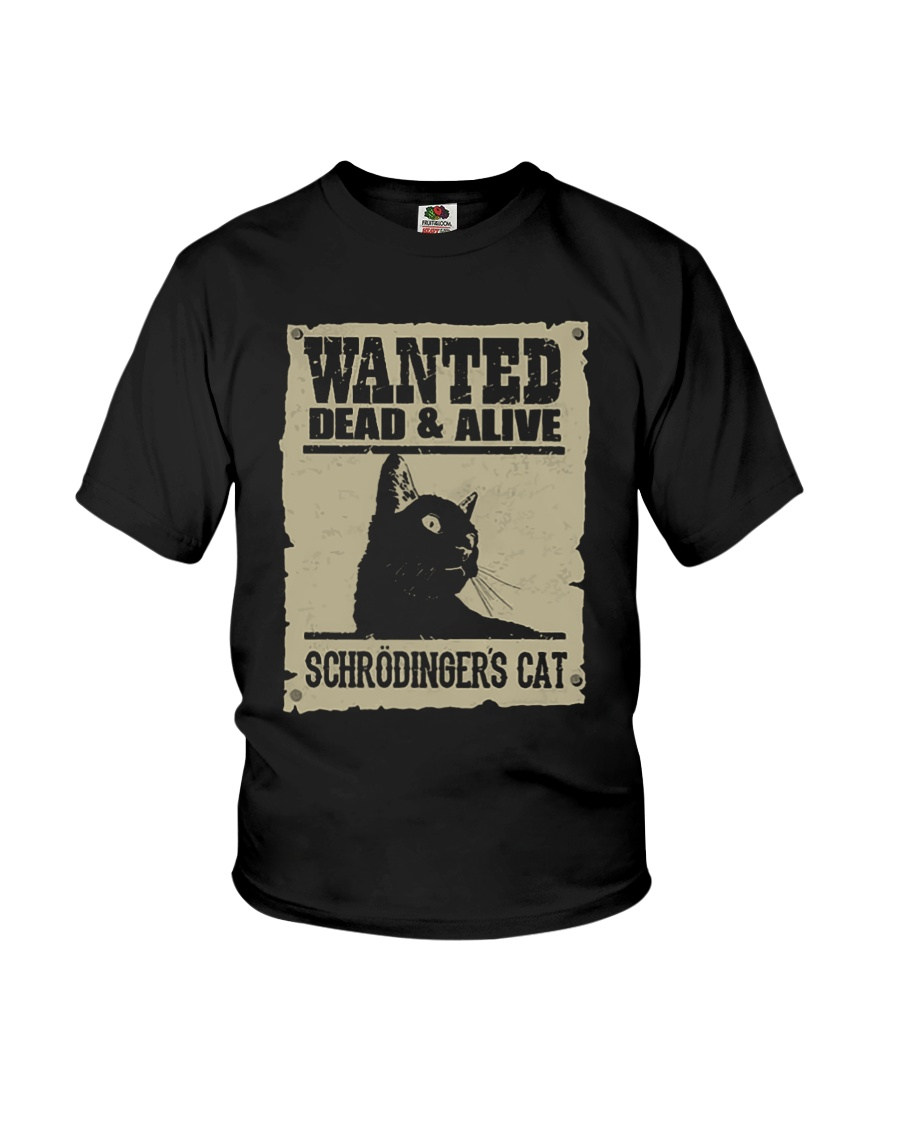 Wanted Dead And Alive Schrodingers Cat Shirt 13