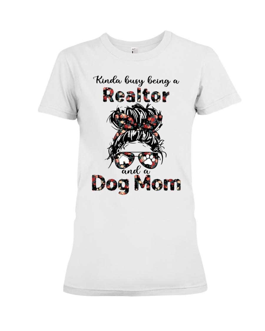 Kinda Busy Being A Realtor And A Dog Mom Shirt 10