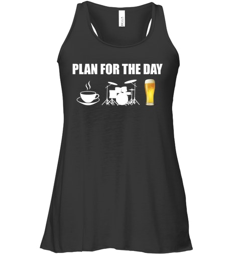 Plan for the day coffee drum beer Shirt 4