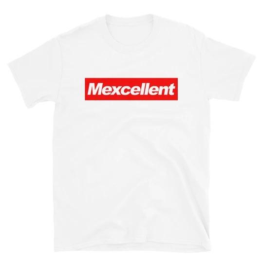 Mexcellent Shirt 6
