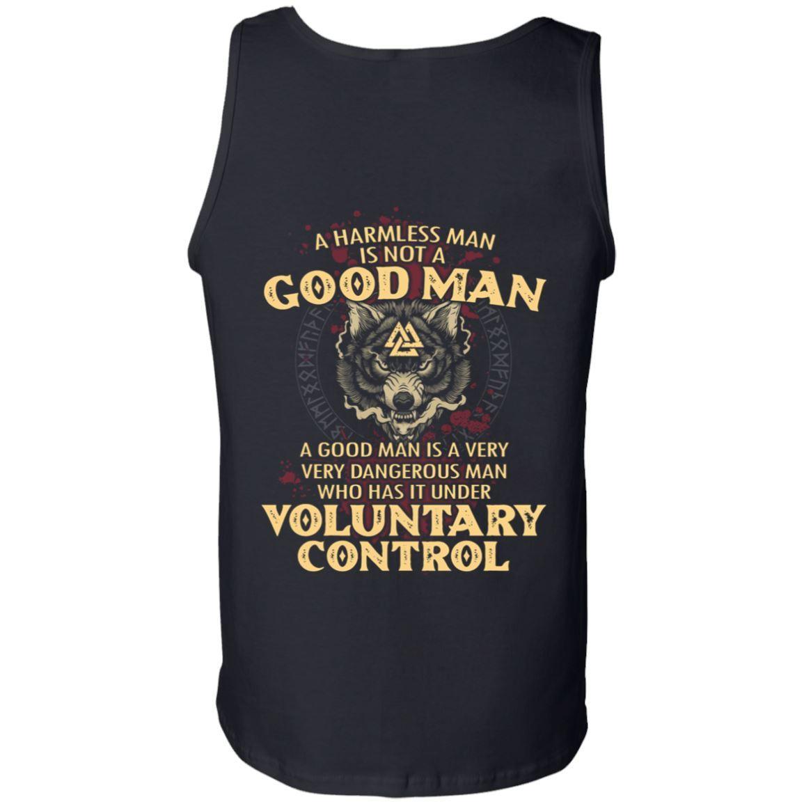 A harmless man is not a good man Shirt 10