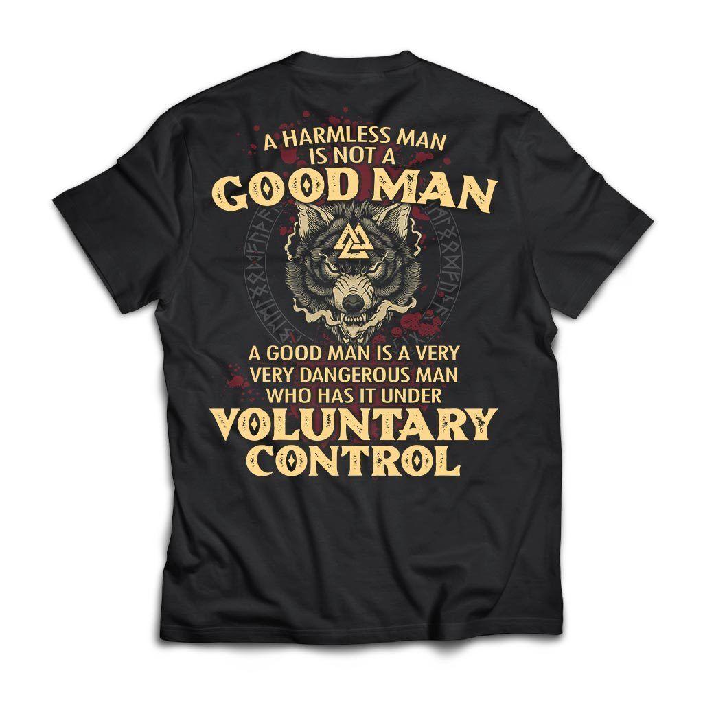 A harmless man is not a good man Shirt 12