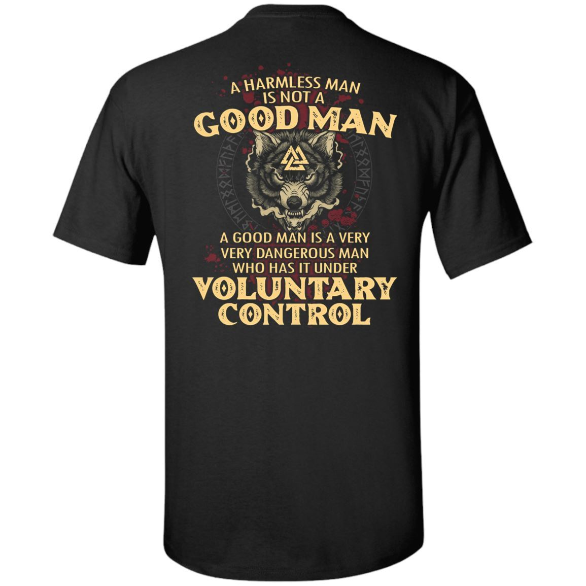 A harmless man is not a good man Shirt 13