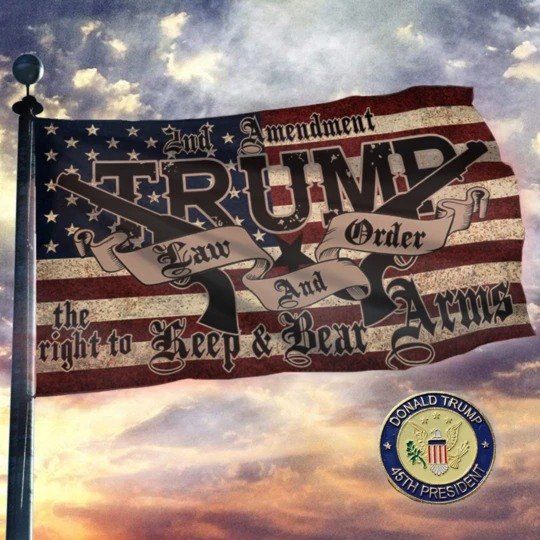 2nd amendment Trump law and order the right keep and bear arms flag