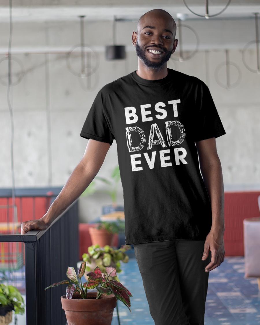 Best Dad Ever Shirt 12