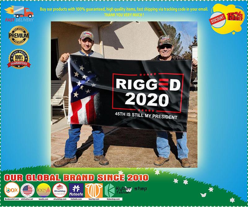 Donald Trump Rigger 2020 45th is still my president flag 10