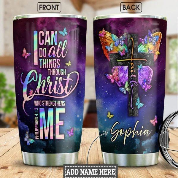Faith butterfly I can do all things through christ custom name tumbler