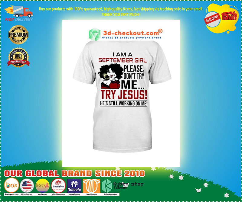 I am a september girl please don't try me Try Jesus legging and T-shirt 10