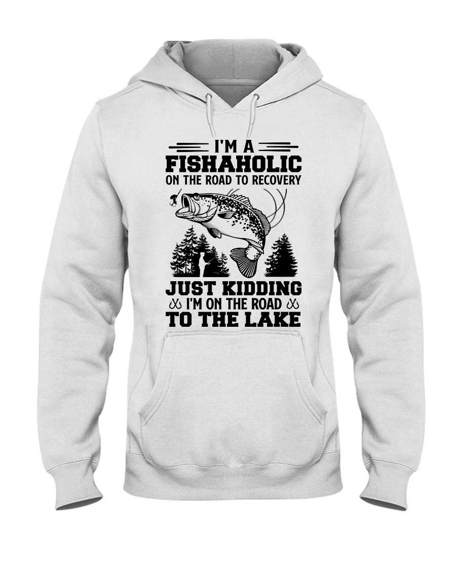 I'm A Fishaholic On The Road To Recovery Just Kidding I'm On The Road To The Lake ShIrt 13