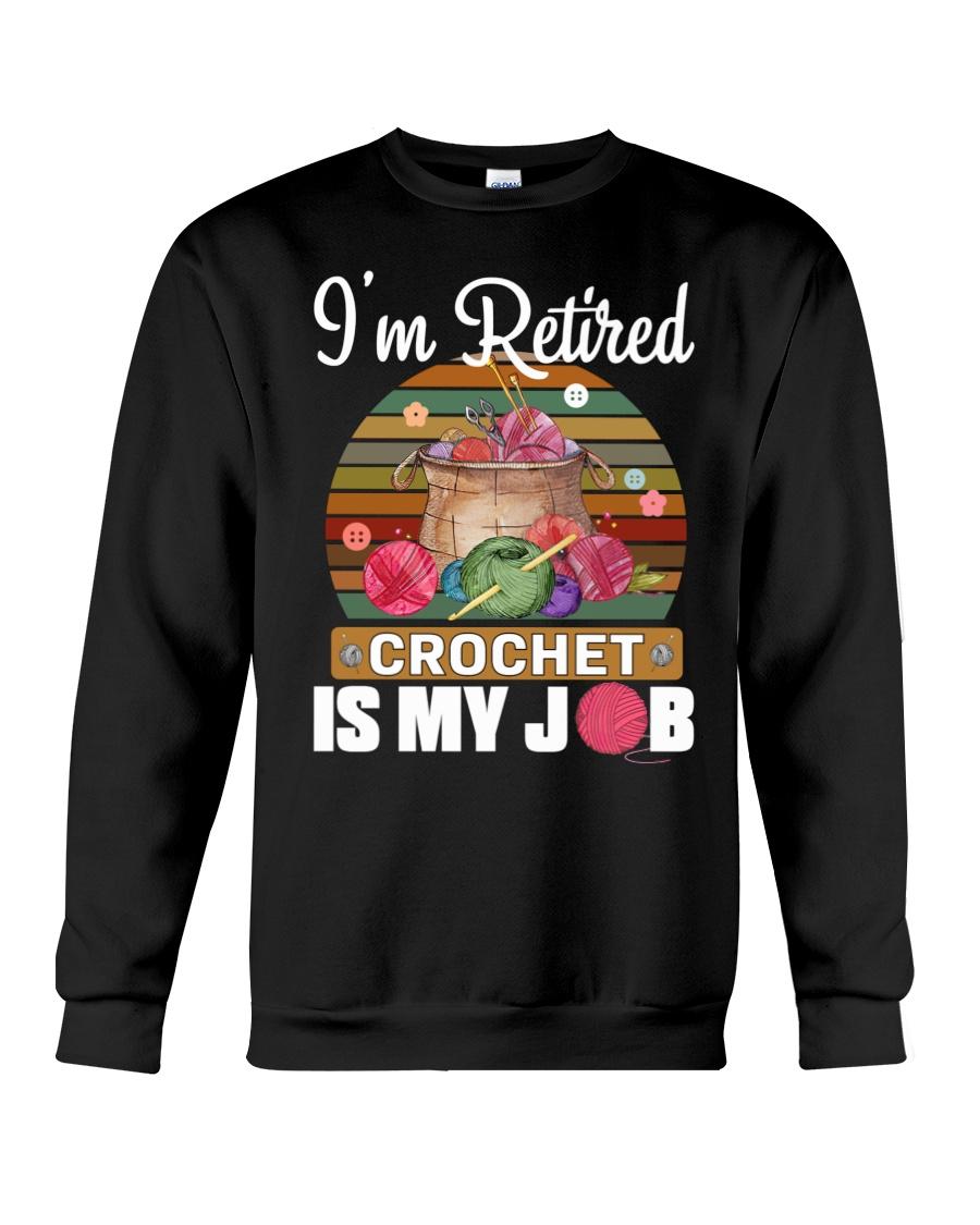Knitting I'm Retired Crochet Is My Job 11