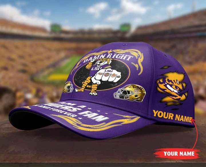 LSTI Damn right I am a LSU Tigers fan now and forever custom cap 7