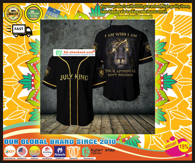 Lion july king I am who I am your approve isn't needed baseball jersey shirt 11