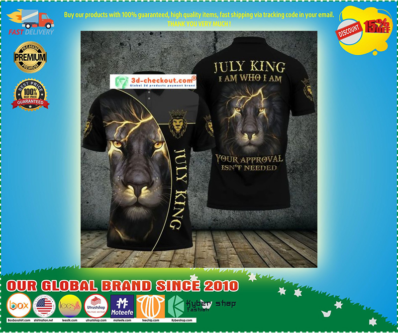 Lion july king I am who I am your approve isn't needed polo shirt 9
