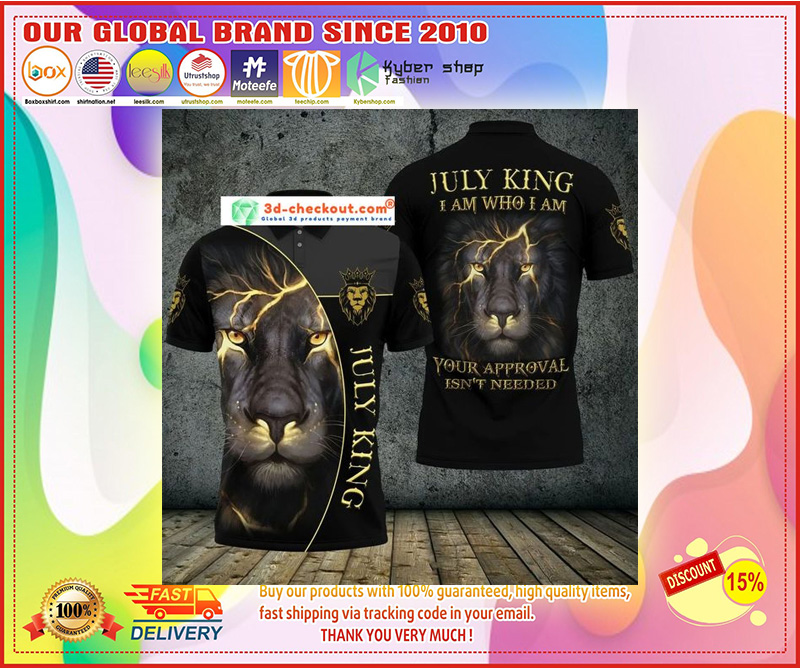 Lion july king I am who I am your approve isn't needed polo shirt 11