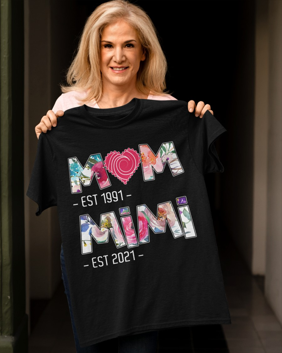 Mom Est 1991 MiMi Est 2021 Shirt 10