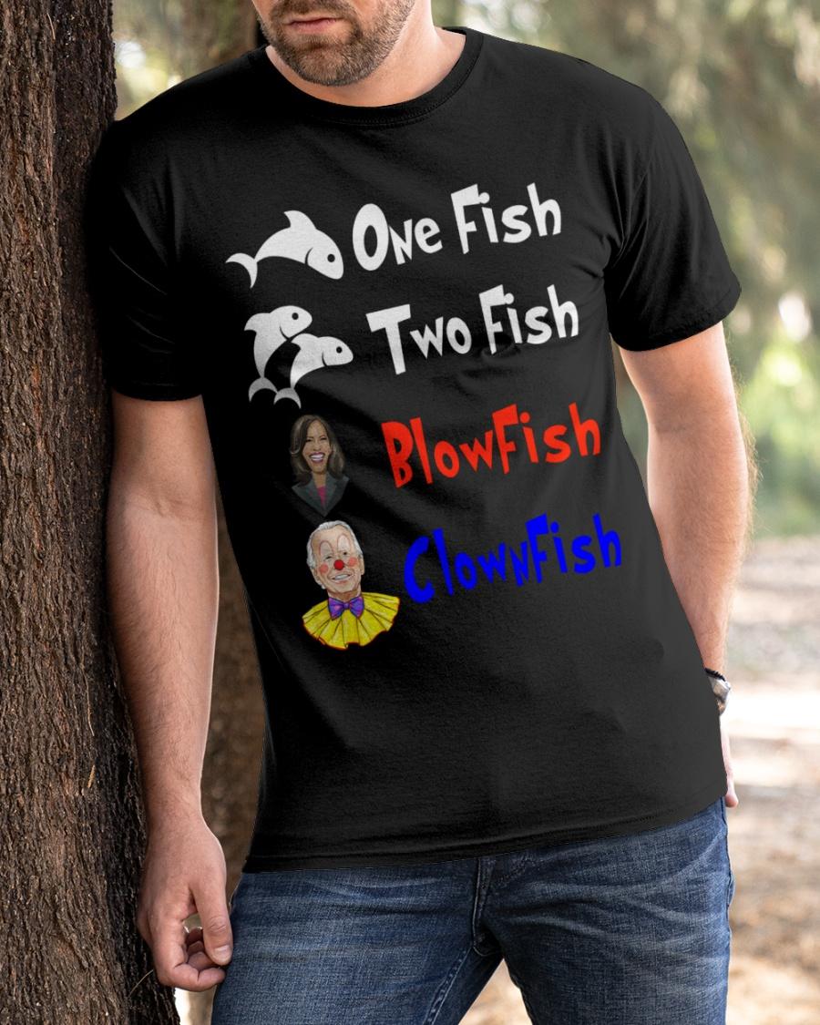 Nancy Pelosi Clown Biden One Fish Two Fish BlowFish ClownFish Shirt 10