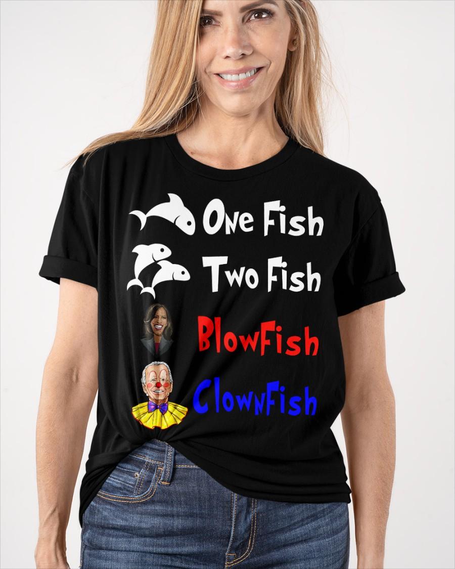 Nancy Pelosi Clown Biden One Fish Two Fish BlowFish ClownFish Shirt 11