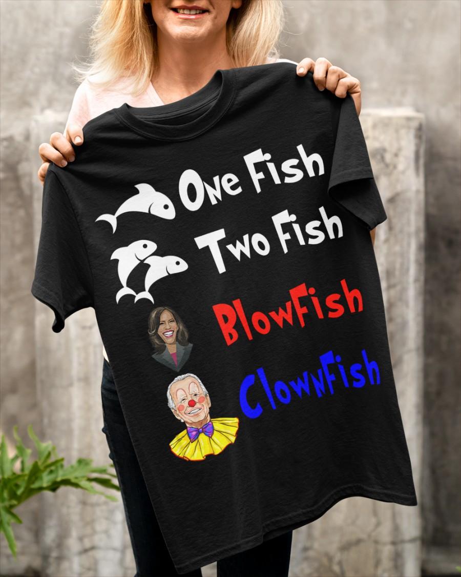 Nancy Pelosi Clown Biden One Fish Two Fish BlowFish ClownFish Shirt 12