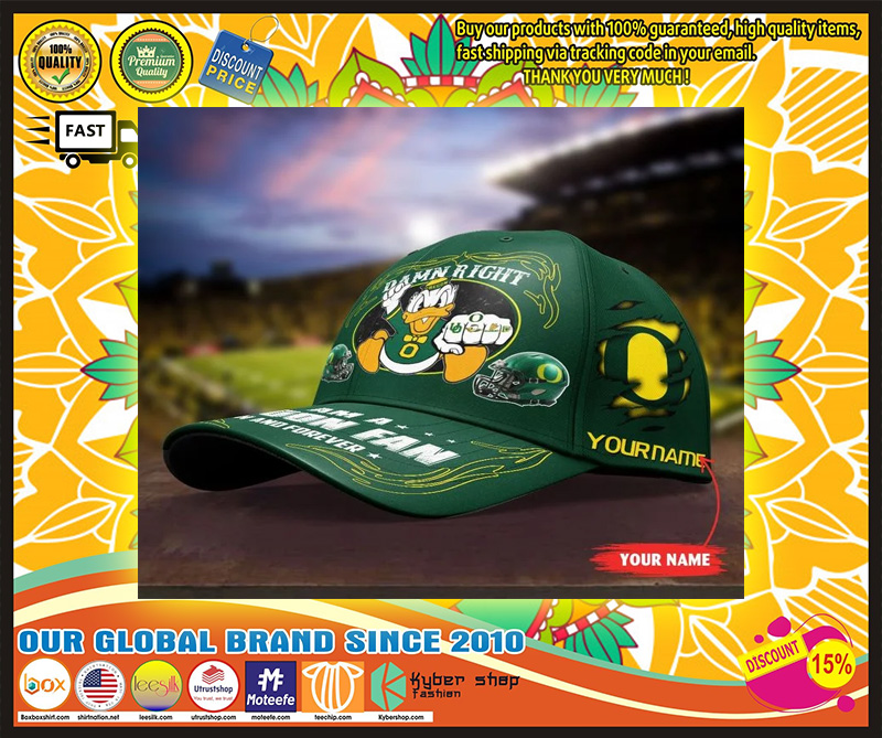 ORDU Damn right I am a Oregon Fan now and forever custom name cap 7