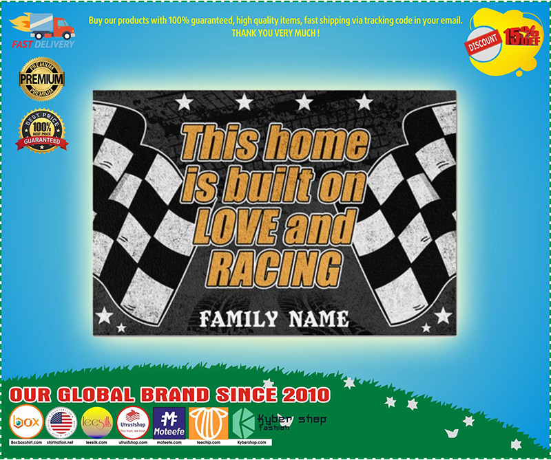 Racing this home is built on love and racing custom name doormat 9