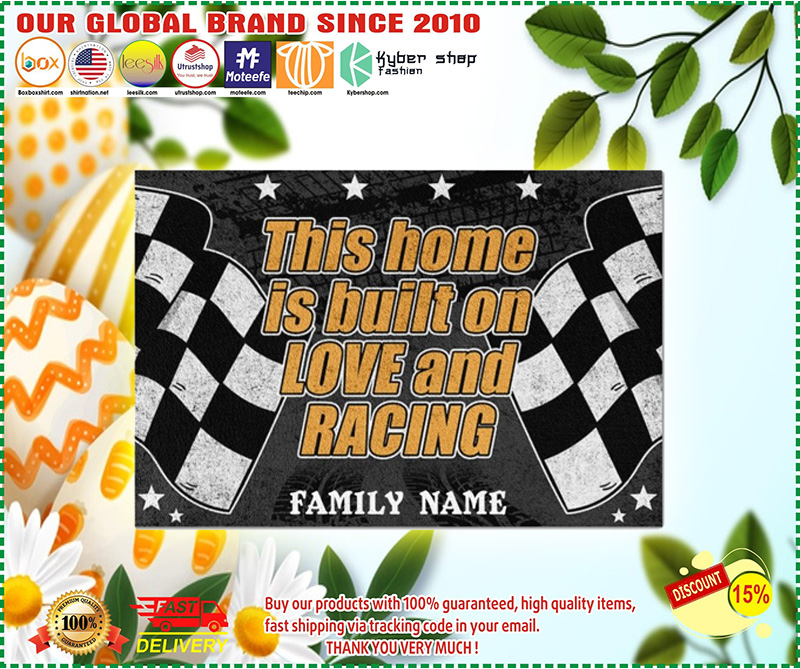 Racing this home is built on love and racing custom name doormat 8