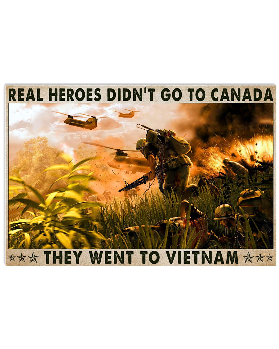 Real heroes didn't go to canada they went to vietnam poster 11