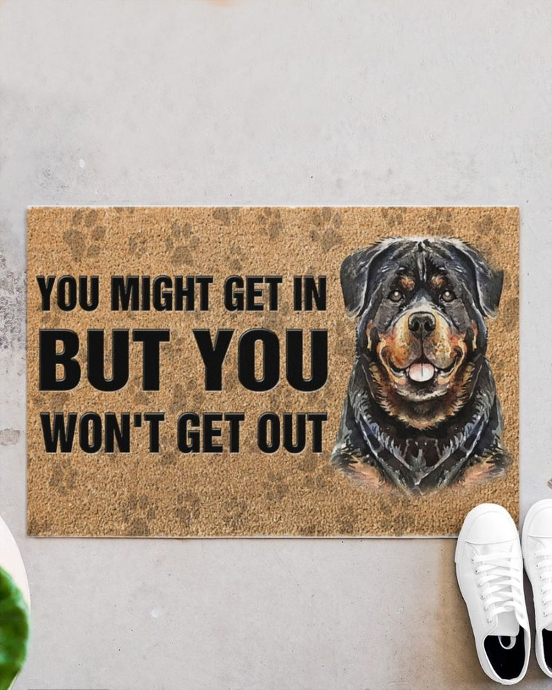 Rottweiler you might get in but you won't get out doormat 11