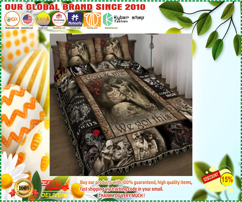 Skull You and me we got this quilt bedding set 10