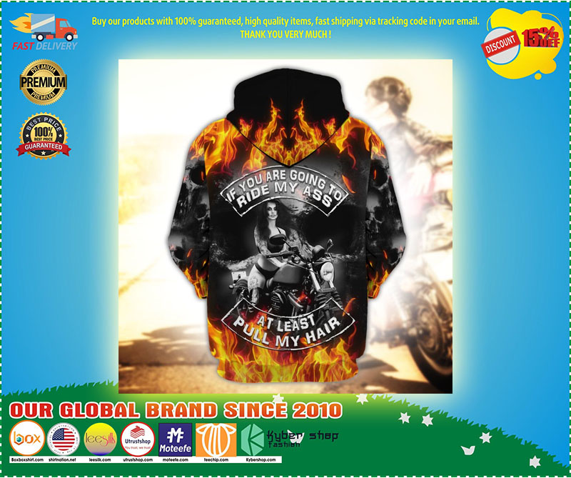 Skull fire if you are going to ride my ass at least pull my hair 3D hoodie 11