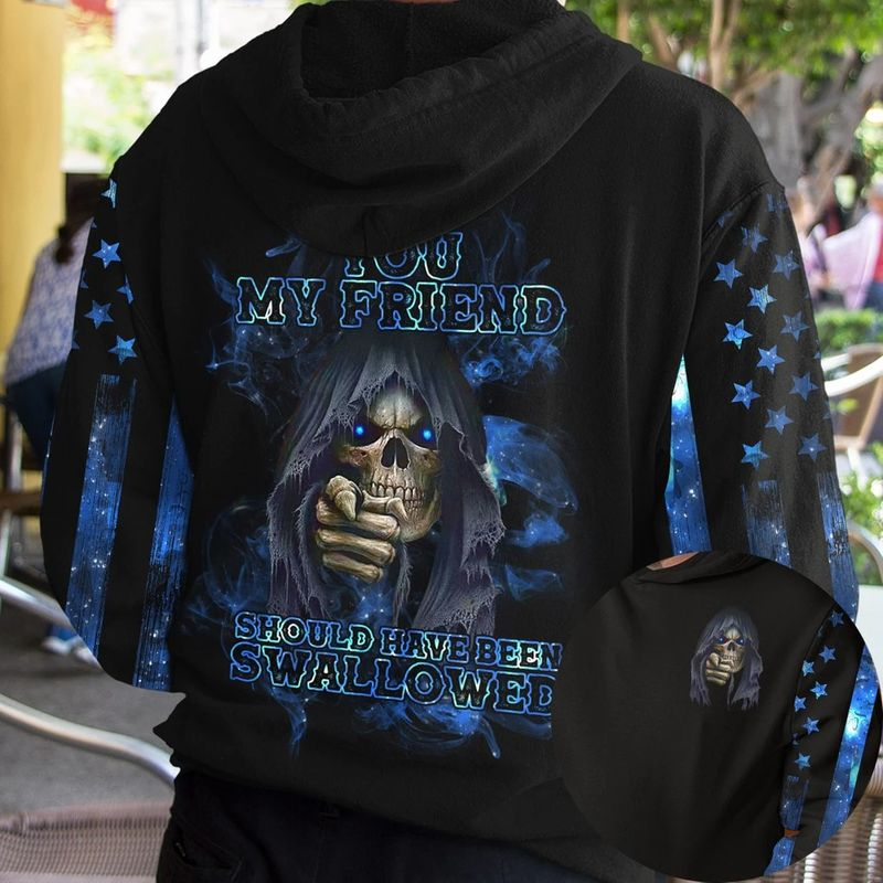 Skull you my friend should have been swallower 3d hoodie 11