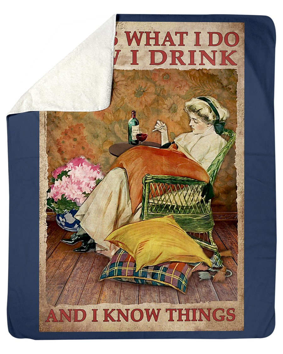 That's what I do I sew I drink and I know things poster 11