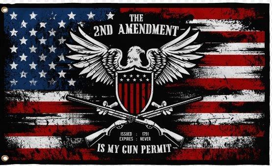 The 2ND amendment is my gun permit flag 3